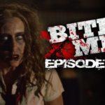 Bite Me S01E01 – Outbreak!