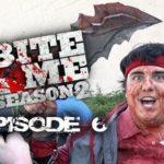 Bite Me S02E06 – Resistance