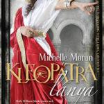 Michelle Moran – Kleopátra lánya