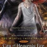 Cassandra Clare – A Mennyei Tűz Városa