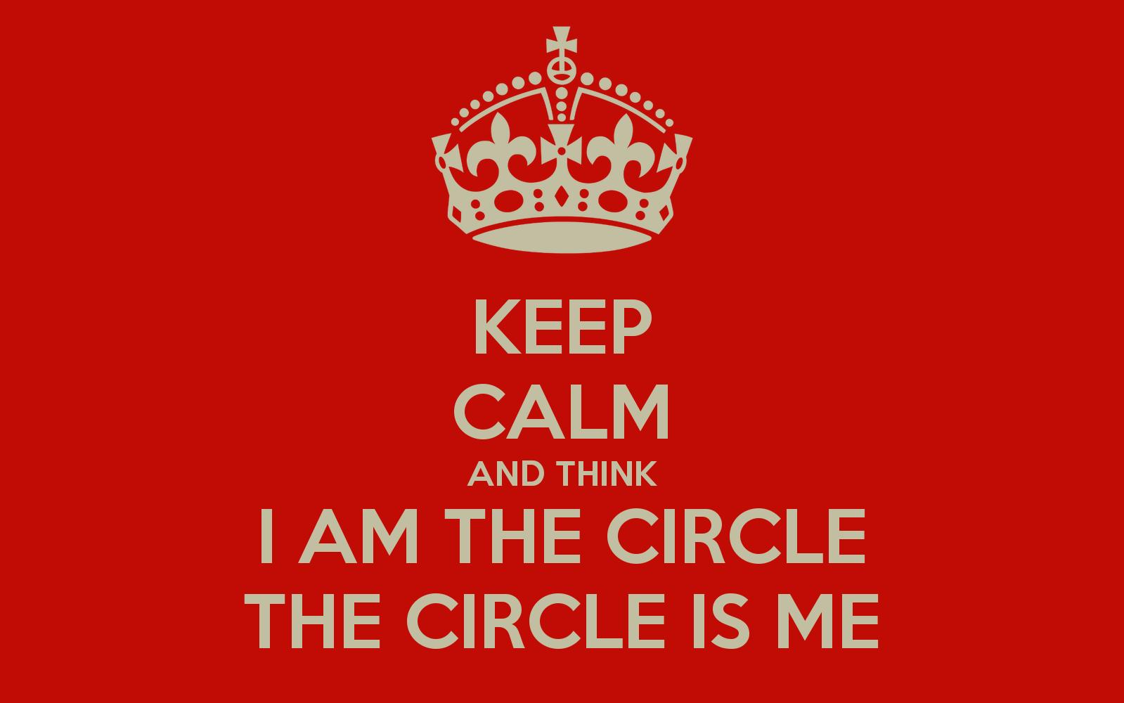 I am the circle