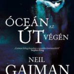 Merülés a gyerekkori rémálmok világába – Neil Gaiman: Óceán az út végén