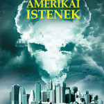 Neil Gaiman: Amerikai istenek –Az amerikai nagyregény és a fantasy találkozása
