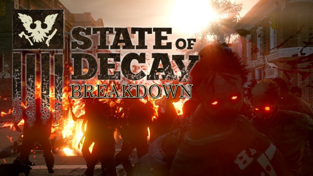 State of Decay-breakdown1