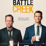 Pilotmustra: Battle Creek – The Battle Creek Way