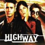 Highway – Örökifjú és Naposcsibe kalandjai