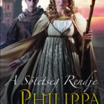 Philippa Gregory: A Sötétség Rendje