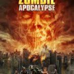 Zombigyalázás mesterfokon part 4 – Zombie Apocalypse (2012)
