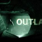 Az őrület sosem megy szabadságra – Outlast