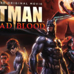 Batman – Bad Blood – Az elfajzott