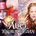 Alice Tükörországban – Alice Through the Looking Glass