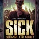 A jó, a rossz és a logikátlan – SICK: Survive the Night (2012)