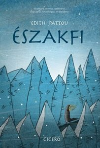 Edith Pattou: Északfi