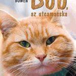 James Bowen: Bob, az utcamacska