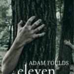 Adam Foulds: Eleven útvesztő