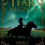 Erika Johansen: Tear végzete
