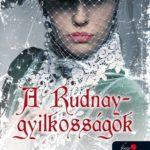 Böszörményi Gyula: A Rudnay-gyilkosságok (Ambrózy báró esetei 2.)