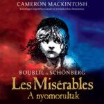 Színház a világ: Les Misérables – A nyomorultak
