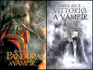 Anne Rice: Új vámpírtörténetek duológia
