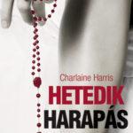 Charlaine Harris: Hetedik harapás (True Blood sorozat 7. rész)