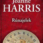 Élet a világvége után, avagy Joanne Harris: Rúnajelek
