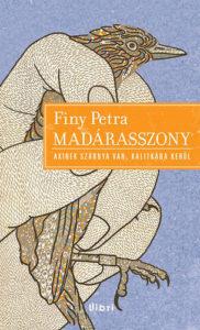 Finy Petra: Madárasszony
