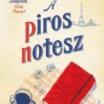 Antoine Laurain: A piros notesz