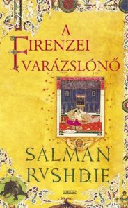 Salman Rushdie: A firenzei varázslónő