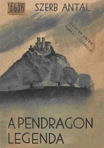 Szerb Antal: A Pendragon-legenda