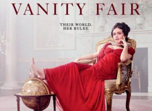 Pilotmustra: Vanity Fair – Miss Sharp in the Presence of the Enemy