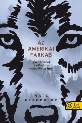 Nate Blakeslee: Az amerikai farkas