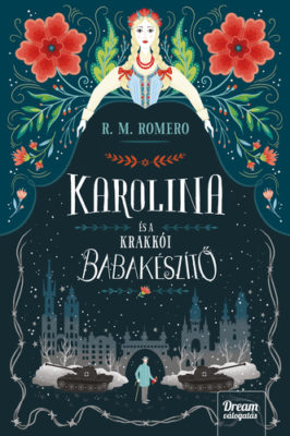 R. M. Romero: Karolina és a krakkói babakészítő