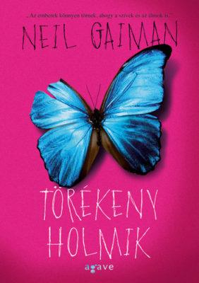 Neil Gaiman: Törékeny holmik