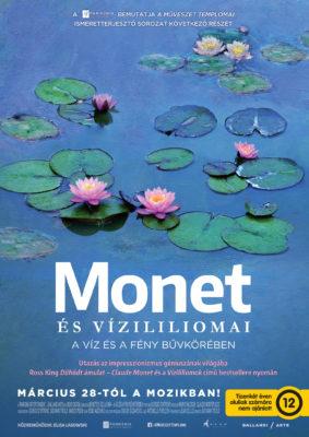 Egy harcos útja: Monet és vízililiomai – A víz és a fény bűvkörében (2019)