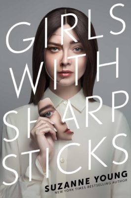 Suzanne Young: Girls with Sharp Sticks
