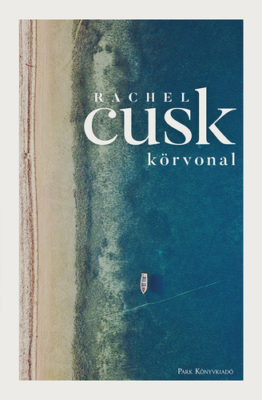 Rachel Cusk: Körvonal